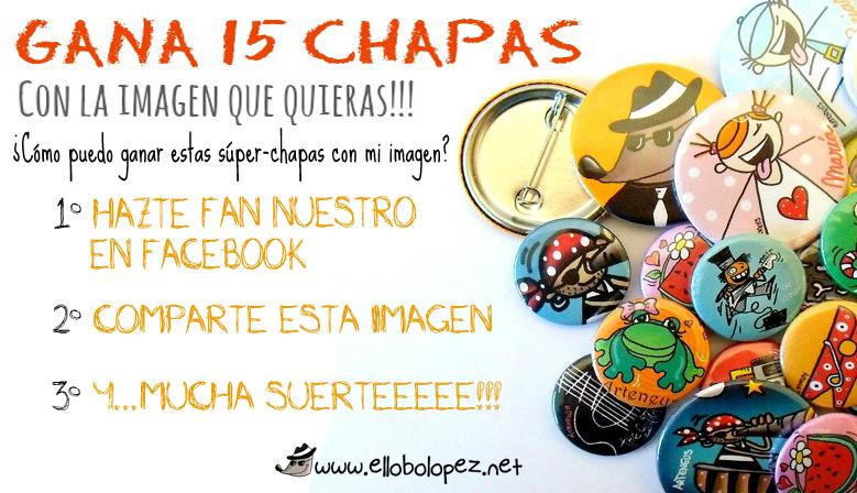 Gana 15 Chapas Personalizadas Facebook