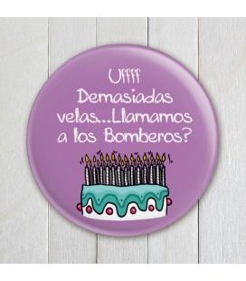 "CHAPA ""DEMASIADAS VELAS"" (cumpleaños)"