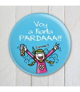 "CHAPA ""LIARLA PARDA"" (cumpleaños)"