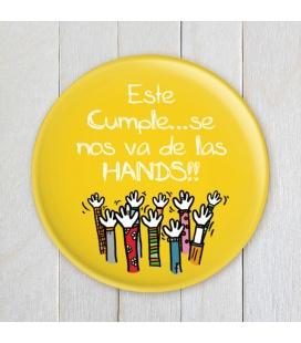 "CHAPA ""HANDS"" (cumpleaños)"