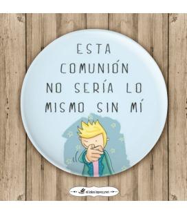 """CHAPA """"SIN MÍ"""" (comuniones)"""