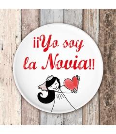 """CHAPA BODA """"YO SOY LA NOVIA"""""""