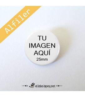 CHAPA PERSONALIZADA CON ALFILER DE 25mm