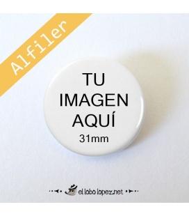 CHAPA PERSONALIZADA CON ALFILER DE 31mm
